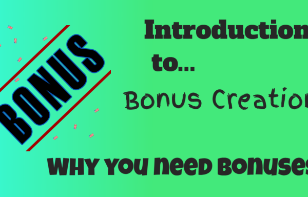 Introduction to Bonus Creation