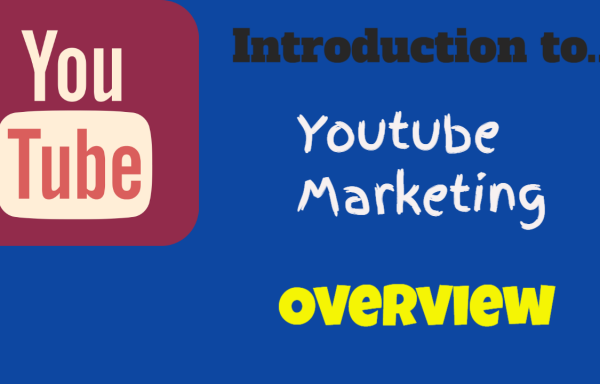 Introduction to Youtube Marketing