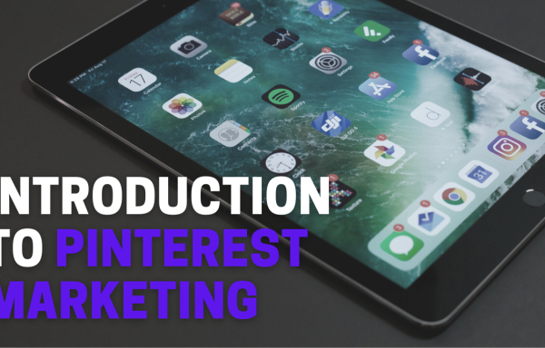 Introduction to Pinterest Marketing