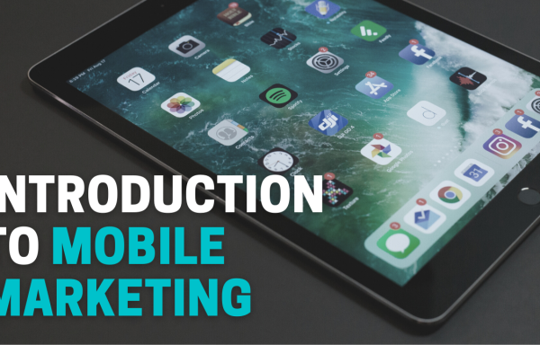 Introduction to Mobile Marketing